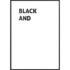 Plakat Black and (white)