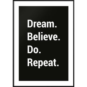 Plakat Dream believe do repeat czarny