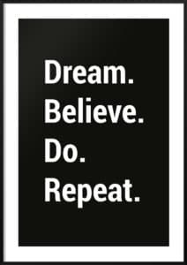 dream-believe-do-repeat-czarny-plakat