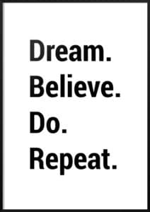 dream-believe-do-repeat-plakat