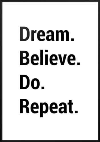 Plakat Dream believe do repeat