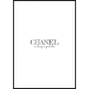 Plakat Chanel is always a good idea