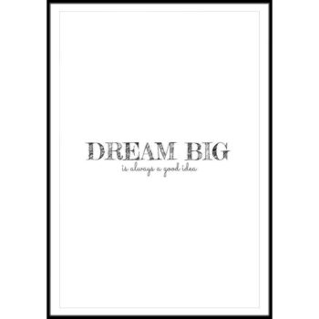 dream big plakat