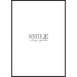 Plakat Smile is always a good idea